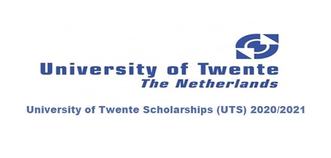 University of Twente Scholarships (UTS) 2020/2021 For ...