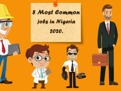 Most Common Jobs in Nigeria 2020