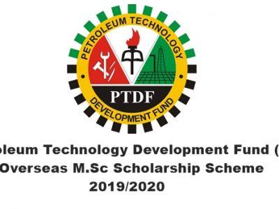Petroleum Technology Development Fund (PTDF) Overseas M.Sc Scholarship Scheme 2019/2020