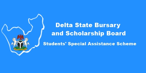 Delta States Bursary and Scholarship Board Students' Special Assistance Scheme 2019 / 2020