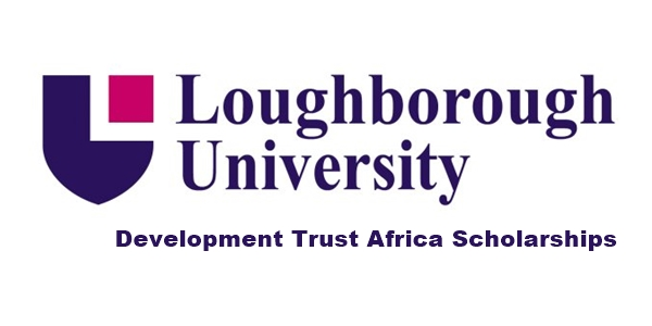 Loughborough University Development Trust Africa Scholarships 2020