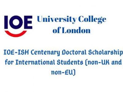 IOE-ISH Centenary Doctoral Scholarships 2020 at University College London