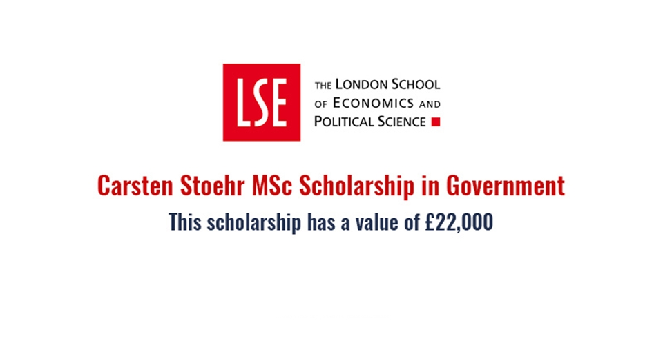 Carsten Stoehr Scholarship in Government at London School of Economics and Political Science 2020/2021