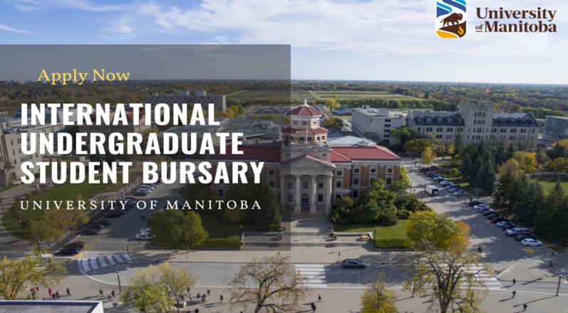 University of Manitoba International Undergraduate Student Bursary