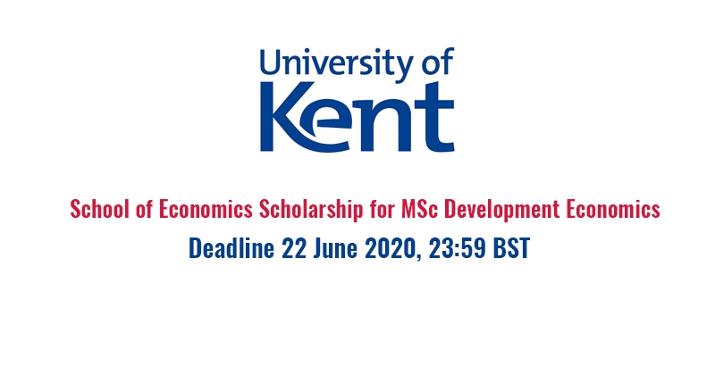 School of Economics Scholarships for MSc Development Economics at University of Kent