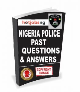 NPF / Nigerian Army / Nigeria Airforce (NAF) Past Questions And Answers 2020/2021